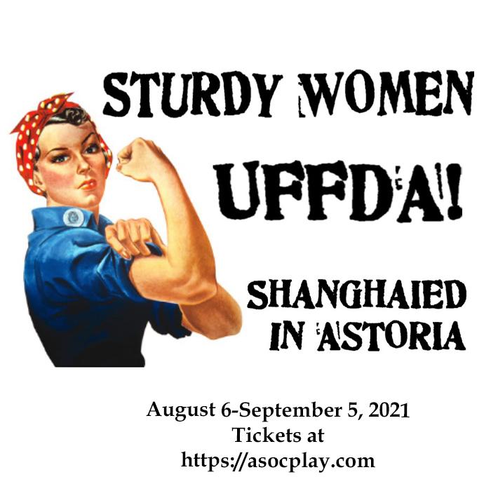 Shanghaied in Astoria- The 37th Season
